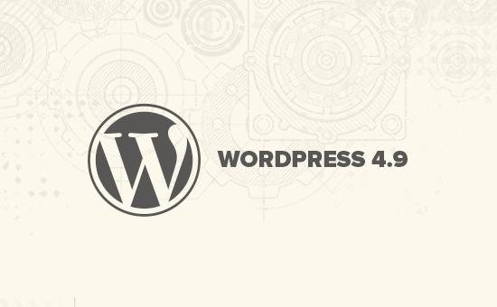 قابلیت های جدید وردپرس 4.9